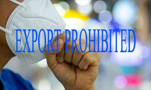 Immediate prohibition on export of all ventilators, artificial respiratory apparatus, oxygen therapy apparatus, breathing device as well as sanitizers